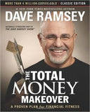 The Total Money Makeover: Classic Edition: A Proven Plan for Financial Fitness (Revised)