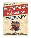 Shopping Addiction Therapy: Stop The Credit Card Abuse - Addiction Treatment For Shopping Addicts