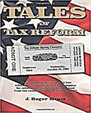 Tales Of Tax Reform: The U.S. Income Tax Laws Were Last Reformed In 1986. What Are The Prospects For Reform Now? What Have We Learned From