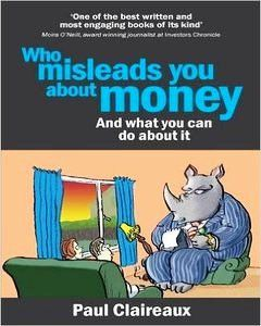Who Misleads You About Money? And What You Can Do About It
