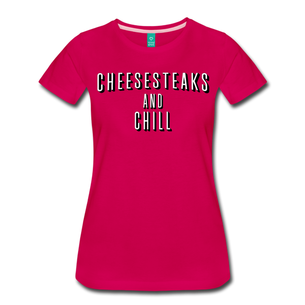 Cheesesteaks and Chill Women's T-Shirt - dark pink