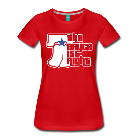 The Bryce is Right Women's T-Shirt - red
