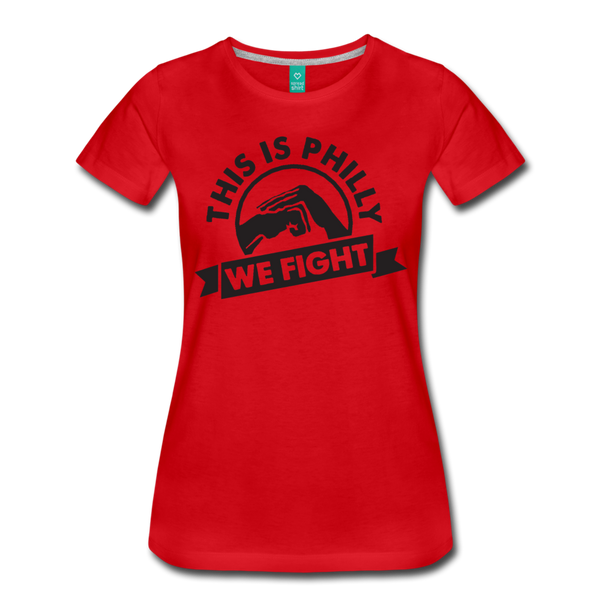 We Fight Women's T-Shirt - red