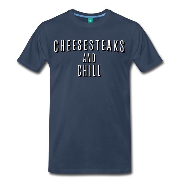 Cheesesteaks and Chill Men's T-Shirt - navy