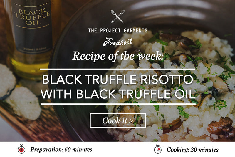 Black Truffle Risotto With Black Truffle Oil Recipe | The Project Garments