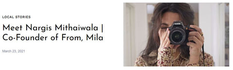 Meet Nargis Mithaiwala | Co-Founder of From, Mila: Article on Shoutout Socal