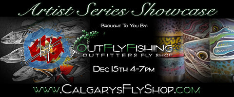 Calgary's Fly Shop's Artist Series Showcase