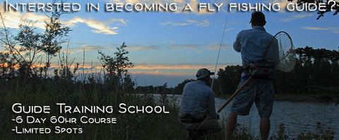 West Winds Guide Training School: 2021 Fly Fishing Guide Training Dates