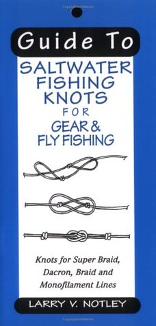 Guide to Saltwater Fishing Knots for Gear & Fly Fishing - Book