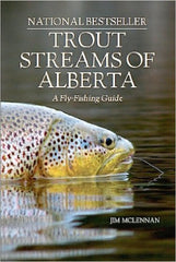 Trout Streams of Alberta: Book by Jim McLennan