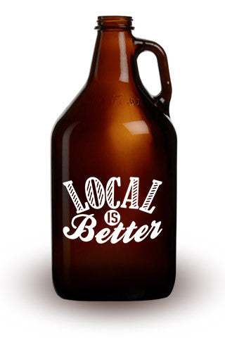 Local is Better - 64 oz. Amber Growler