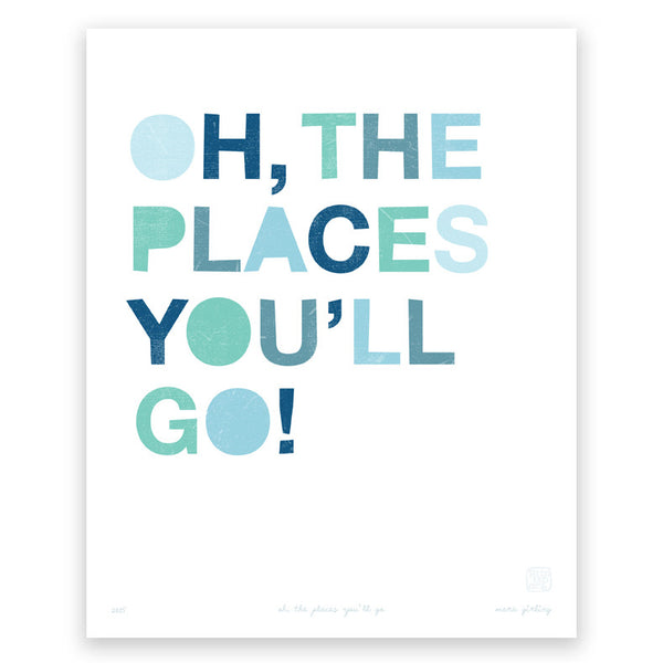 'Oh The Places You'll Go' art print