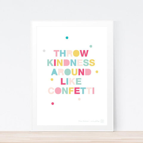 'Throw Kindness' art print