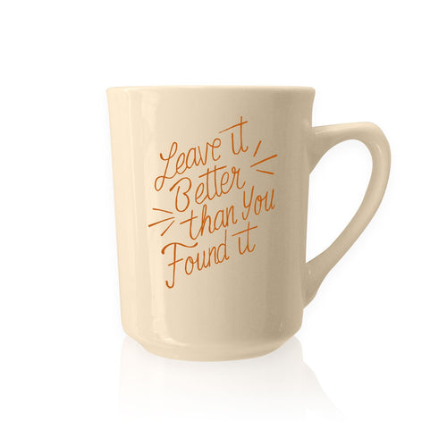 Leave it Better than you Found It | Parks Project | National Park Mug