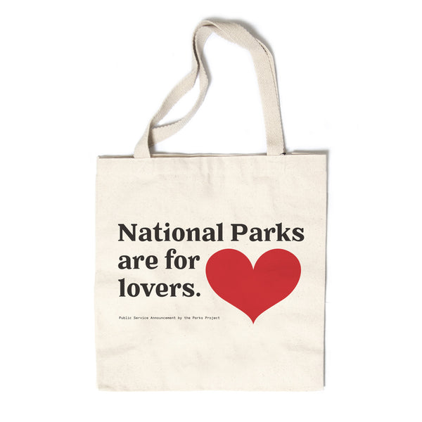 National Parks are for Lovers Canvas Tote | Parks Project | National Park Store