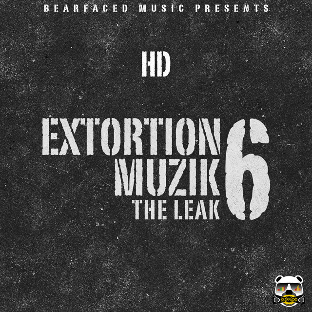 Extortion Muzik 6 Leak