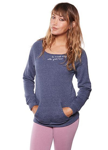 "Be Love ""Do Small Things With Great Love"" - Eco Fleece Pullover Long Sleeves Be Love Apparel"