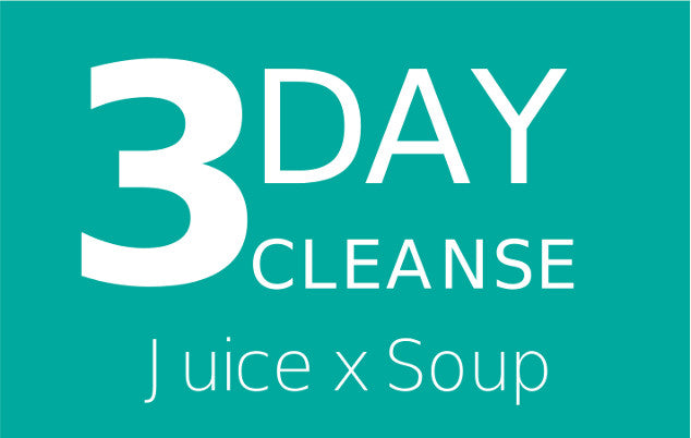 3 Day Cleanse Juice X Soup