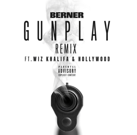 Berner - Gunplay remix feat. Wiz Khalifa & Hollywood