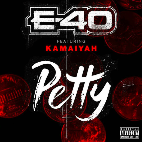 "E40 and Kamaiyah link up on ""Petty"""