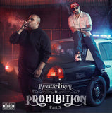 Berner & B-Real - Prohibition 3 out now!