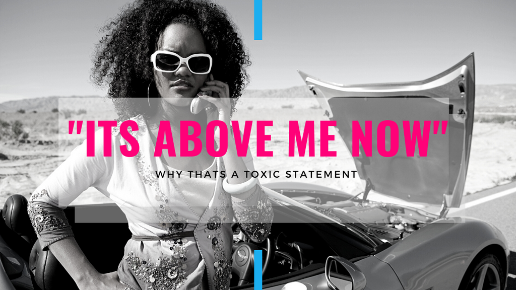 """It's above me now"" 