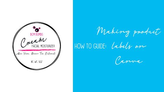 How to guide: Making product labels on Canva