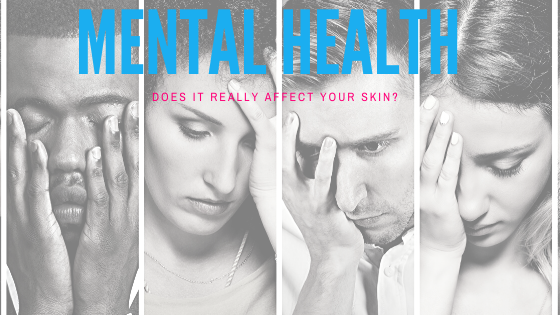 Does your mental health really affect your skin?