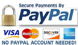 Secure Payments by PAYPAL - VISA - MASTER CARD - AMERICAN EXPRESS - DISCOVER - No PAYPAL Account Needed