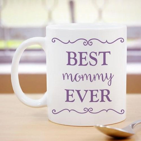 Best Mommy Ever Personalized Coffee Mug - Treasures Made Just Because