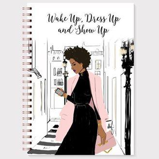 Wake Up Dress Up and Show Up African American Journal - Treasures Made Just Because
