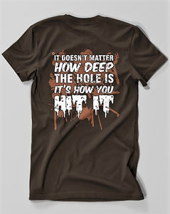 How You Hit It T-Shirt - 2 Color Options Available - ProSport Outdoors