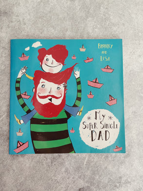 My Super Single Dad  By Bronwyn Fallens