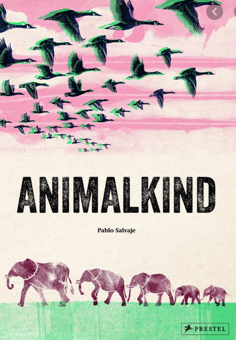 Animal Kind Children's book by Pablo Salvaje