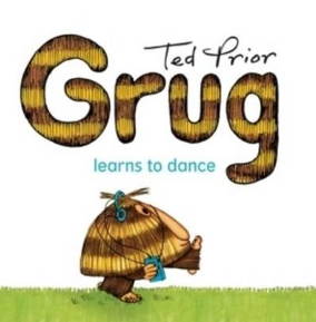 Children's Book: Grug Learns to Dance