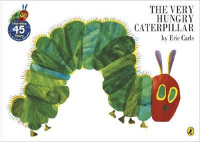 The Very Hungry Caterpillar The Very Hungry Caterpillar