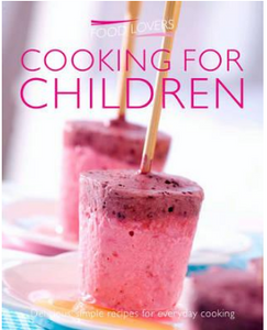 Cooking for Children Food Lovers Simply