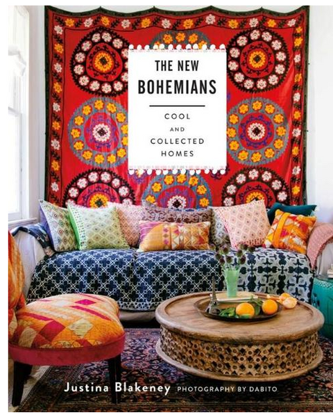 New Bohemians: Cool & Collected Homes by Justina Blakeney