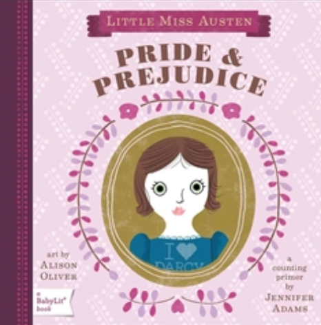 Little Miss Austen Pride and Prejudice: A Counting Primer Book |  By:  ADAMS JENNIFER