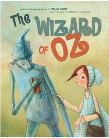 The Wizard of Oz  Hard Cover Book By: Manuela Andreani (Illustrator)