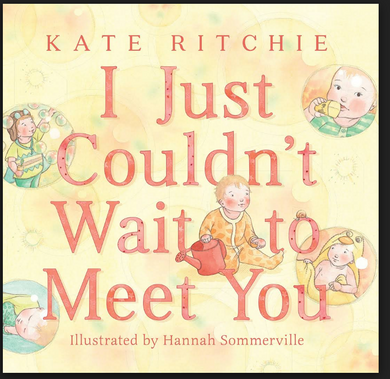 I Just Couldn't Wait to Meet You - Kate Richie | Signed Copy!