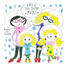 My Two Super Mums By Bronwyn Fallens