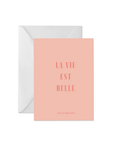 Load image into Gallery viewer, OH EM GEE PAPER: LA VIE EST BELLE GREETING CARD