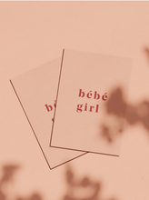 Load image into Gallery viewer, OH EM GEE PAPER: BEBE GIRL CARD