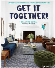Get It Together: An Interior Designer's Guide to Creating Your Best Life Book