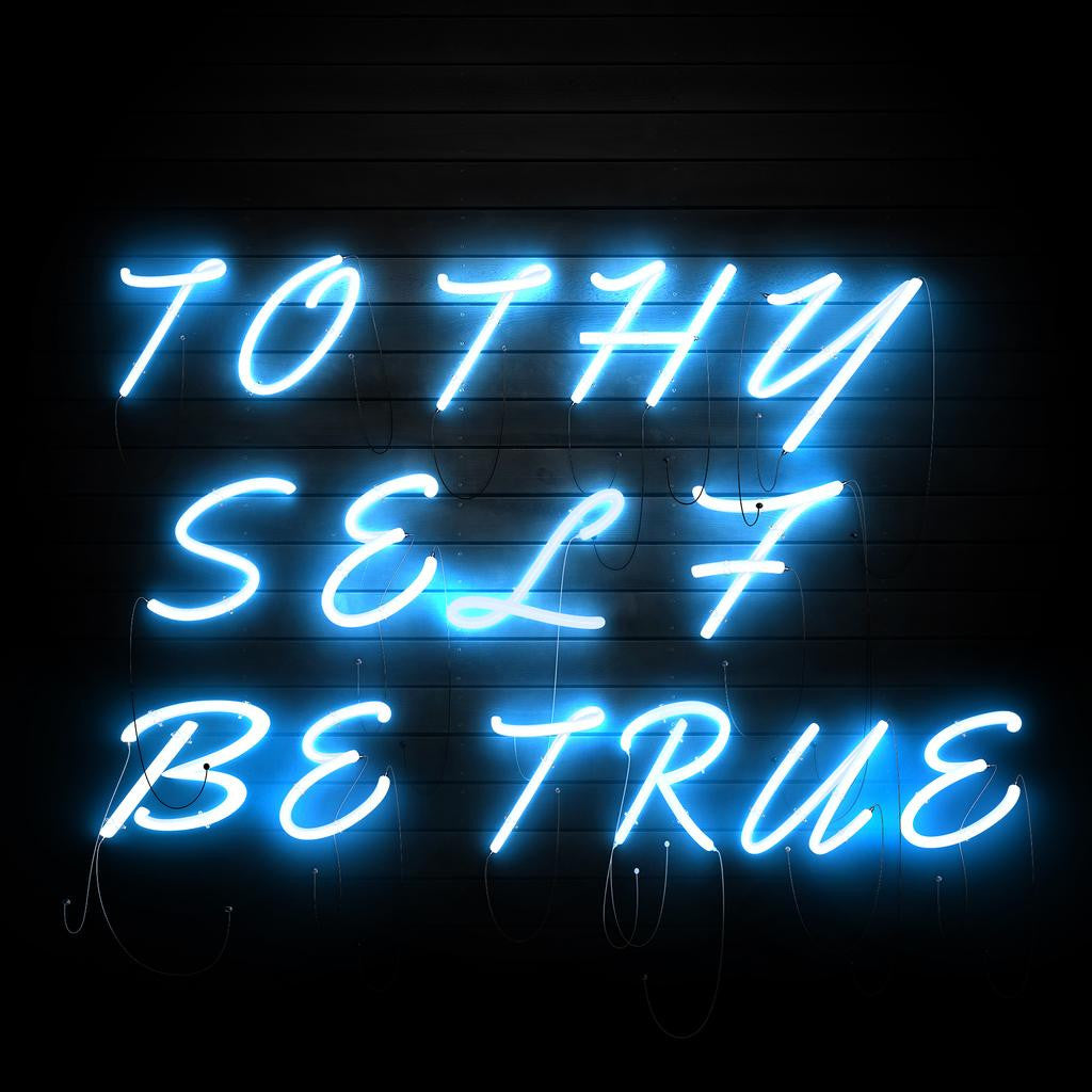 To Thy Self Be True
