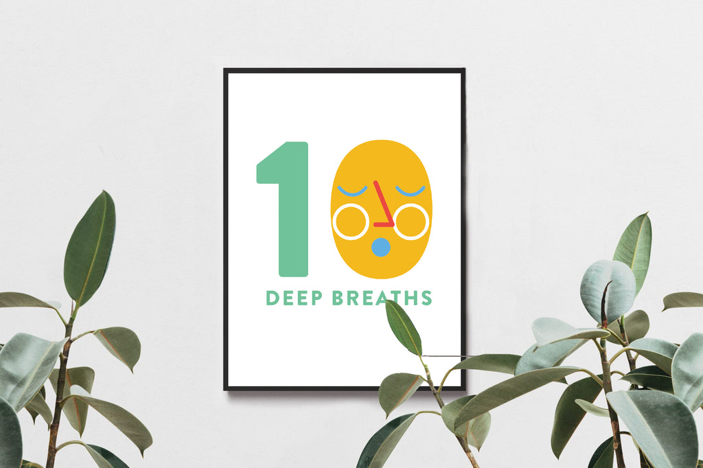 10 Deep Breaths A4 Print