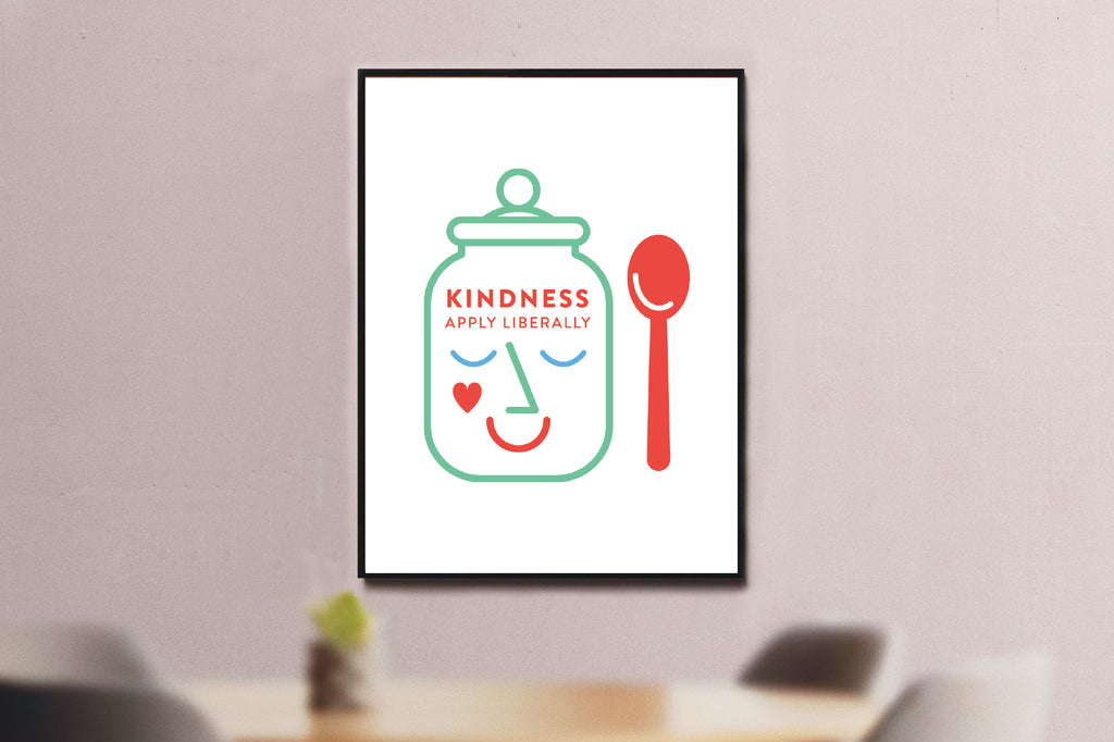 Kindness, Apply Liberally A4 Print
