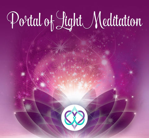 Portal of Light Meditation