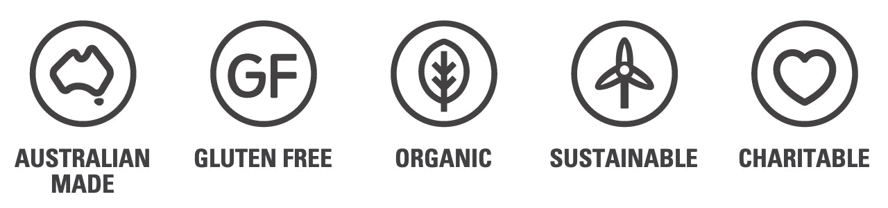 Australian Made, Organic, Sustainable, Gluten Free, Charitable